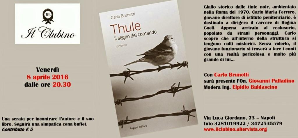 Invito presentazione Thule – Il segno del comando presso il Clubino